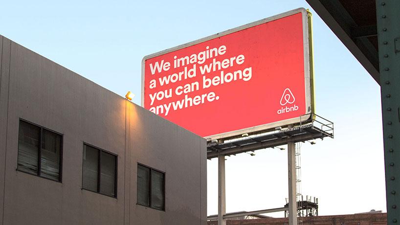 Credit | http://www.thebrandingjournal.com/2014/07/airbnbs-consistent-rebrand-focuses-sense-belonging-community/