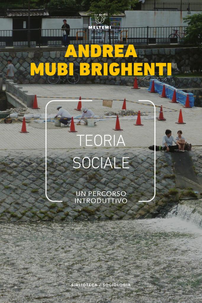 biblioteca-brighenti-teoria-sociale